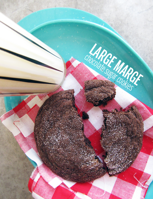 Large Marge Chocolate Sugar Cookies // take a megabyte
