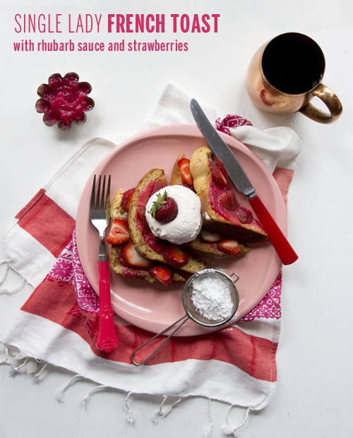 Single Lady French Toast with Rhubarb Sauce and Strawberries // take a megabite